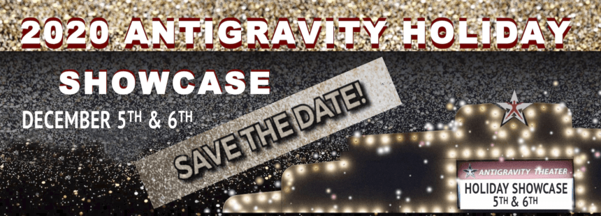 Tickets Now Available | AntiGravity 2020 Holiday Showcase!